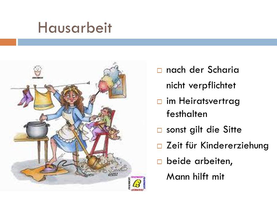 Hausarbeit nach der Scharia nicht verpflichtet