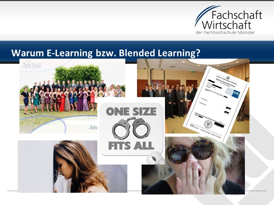 Warum E-Learning bzw. Blended Learning