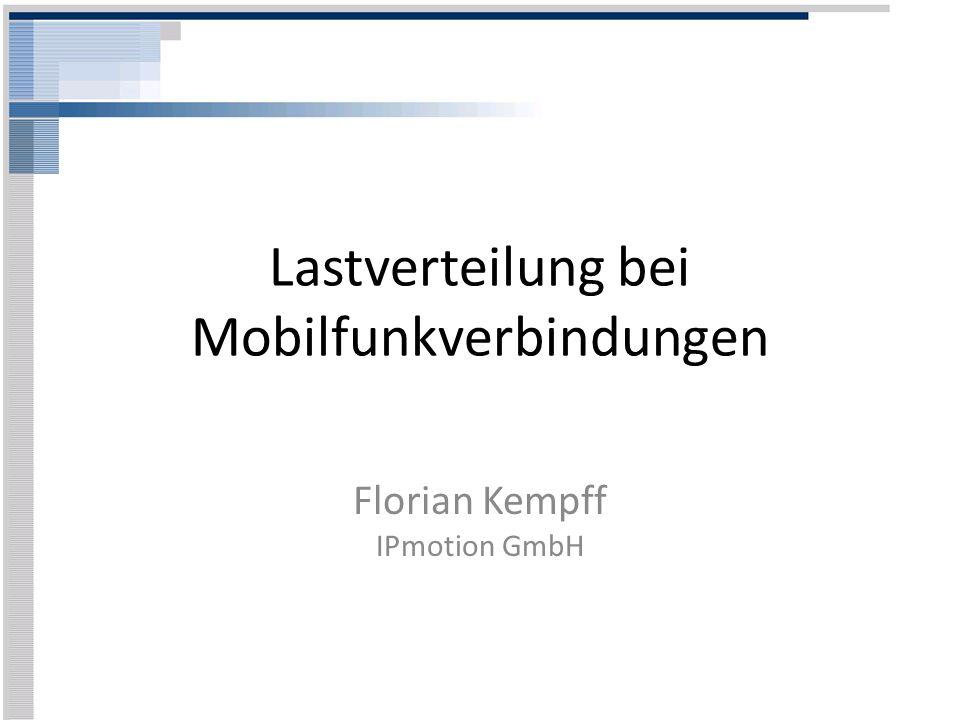 Lastverteilung bei Mobilfunkverbindungen