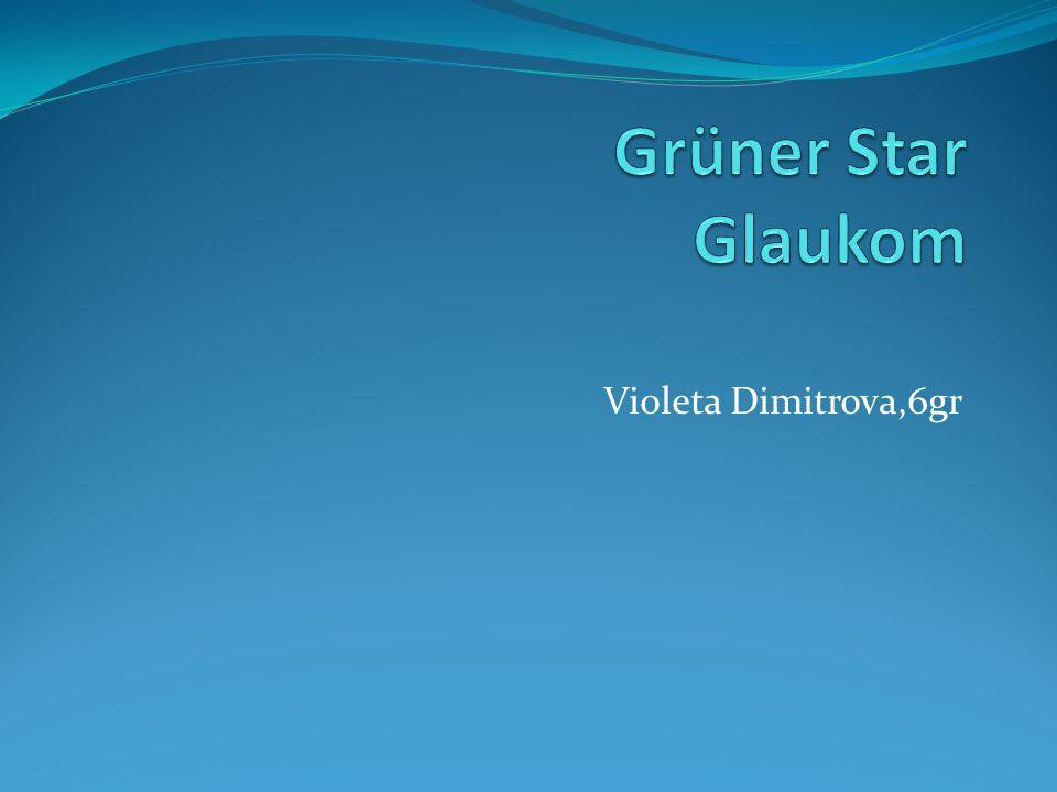 Grüner Star Glaukom Violeta Dimitrova,6gr