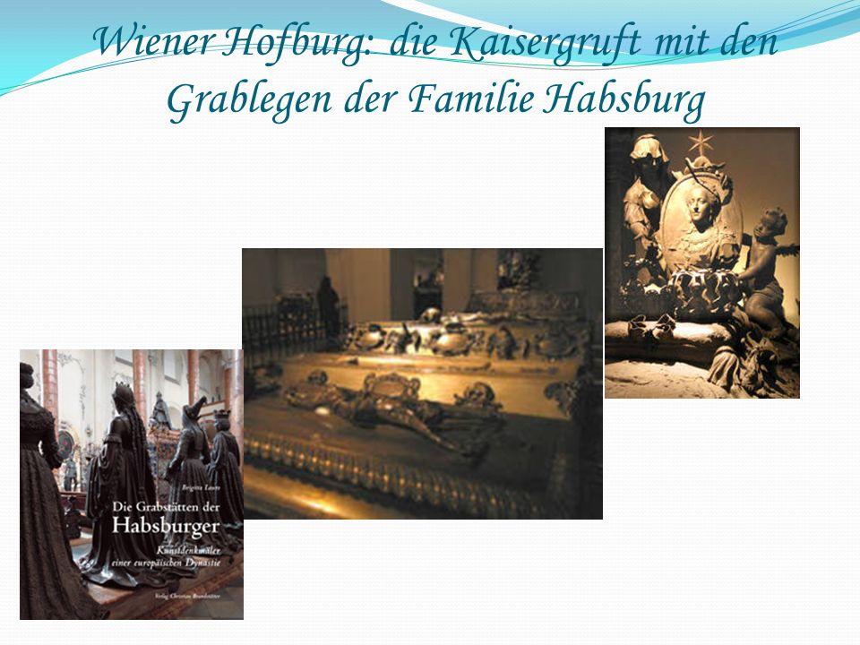 Wiener Hofburg: die Kaisergruft mit den Grablegen der Familie Habsburg