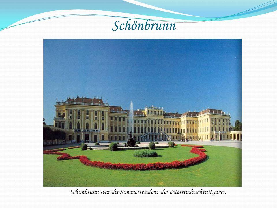 Schönbrunn war die Sommerresidenz der österreichischen Kaiser.