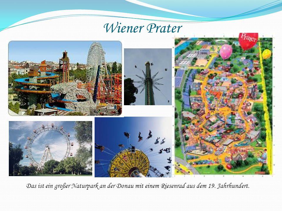 Wiener Prater Das ist ein großer Naturpark an der Donau mit einem Riesenrad aus dem 19.
