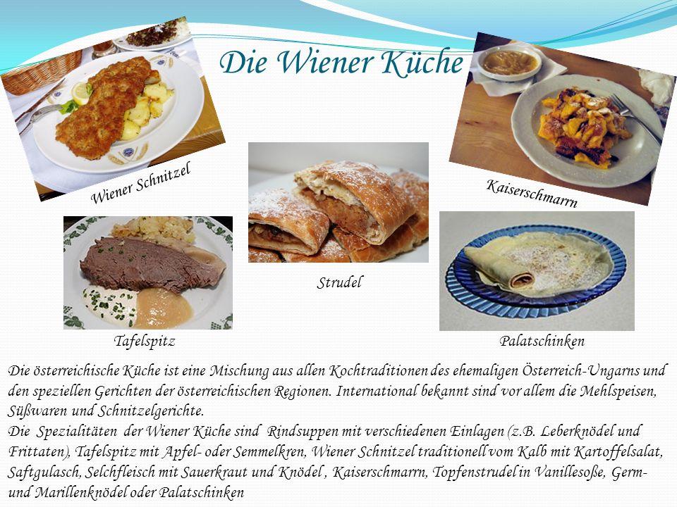 Die Wiener Küche Wiener Schnitzel Kaiserschmarrn Strudel Tafelspitz