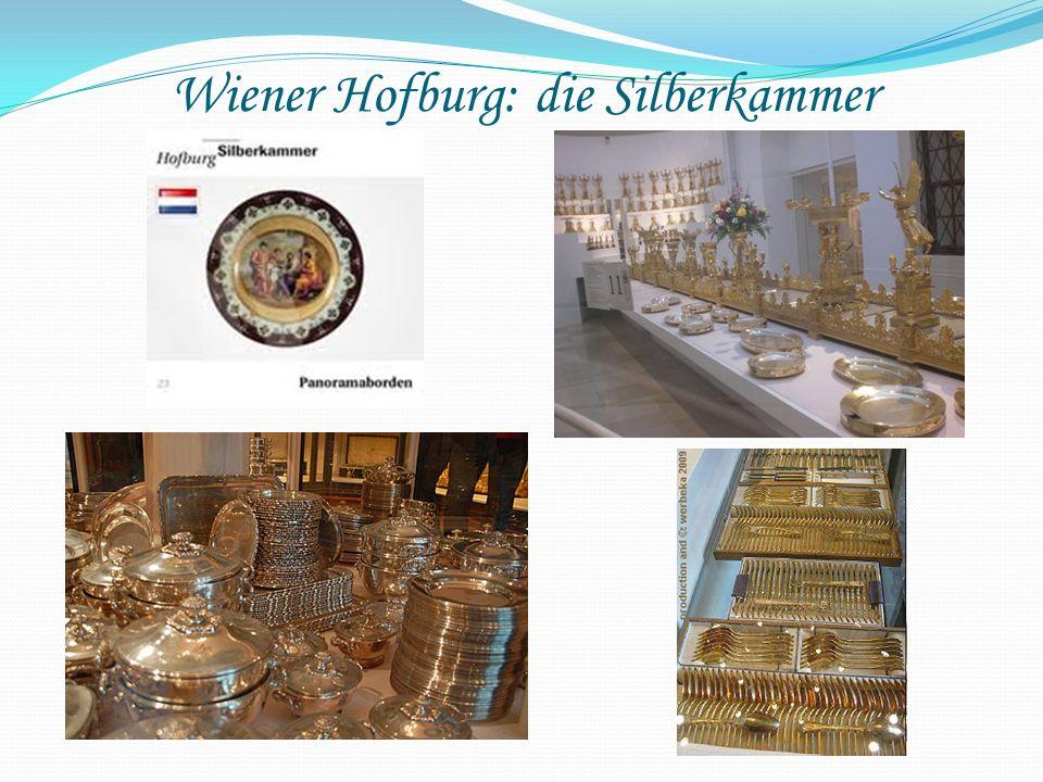 Wiener Hofburg: die Silberkammer