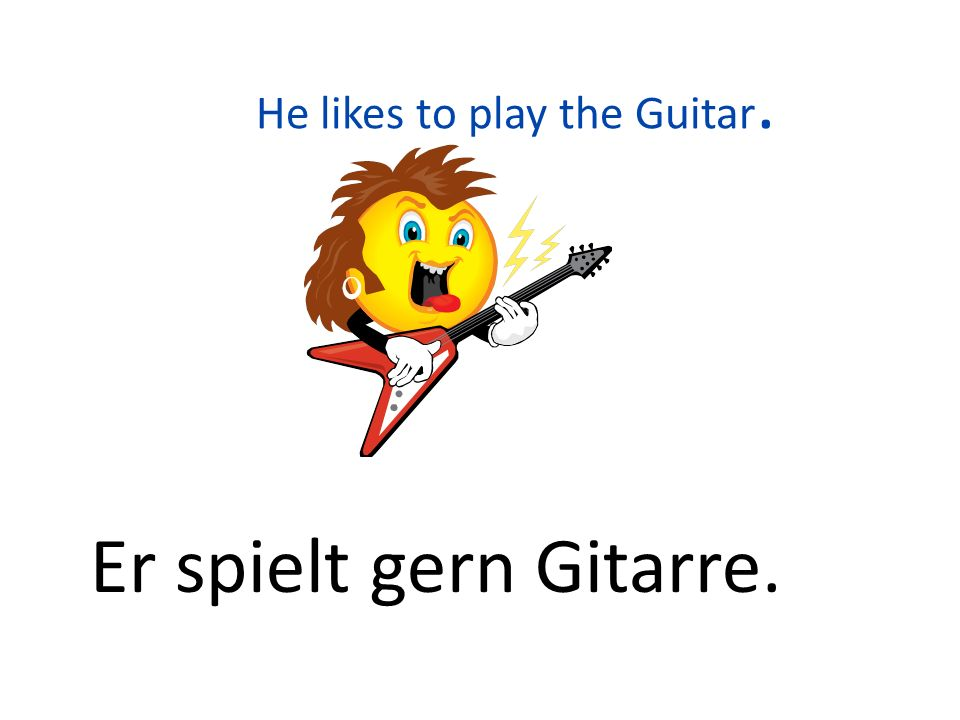 He likes to play the Guitar.