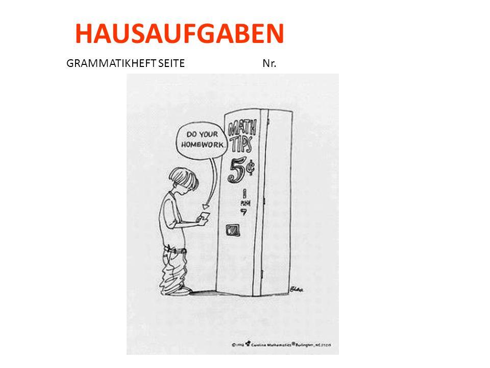 HAUSAUFGABEN GRAMMATIKHEFT SEITE Nr.