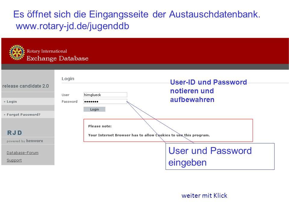 Es öffnet sich die Eingangsseite der Austauschdatenbank. www.rotary-jd.de/jugenddb