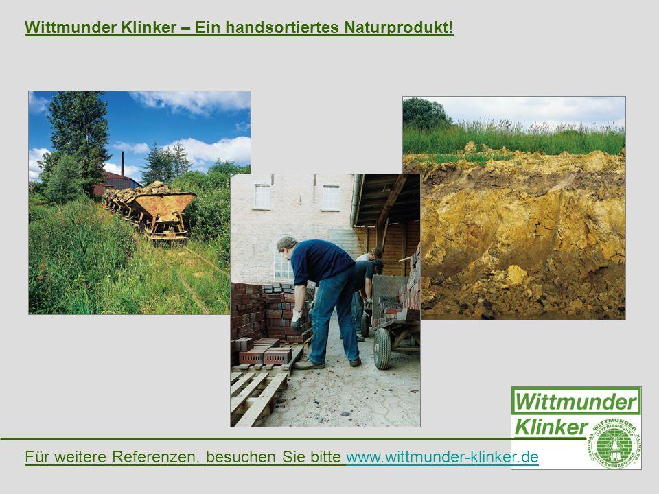 Wittmunder Klinker – Ein handsortiertes Naturprodukt!