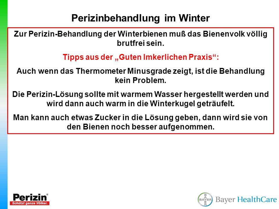 """Perizinbehandlung im Winter Tipps aus der """"Guten Imkerlichen Praxis :"""