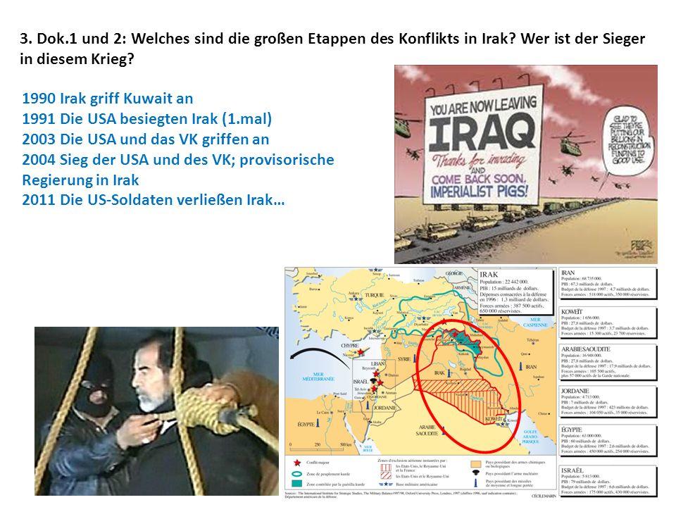 3. Dok. 1 und 2: Welches sind die großen Etappen des Konflikts in Irak