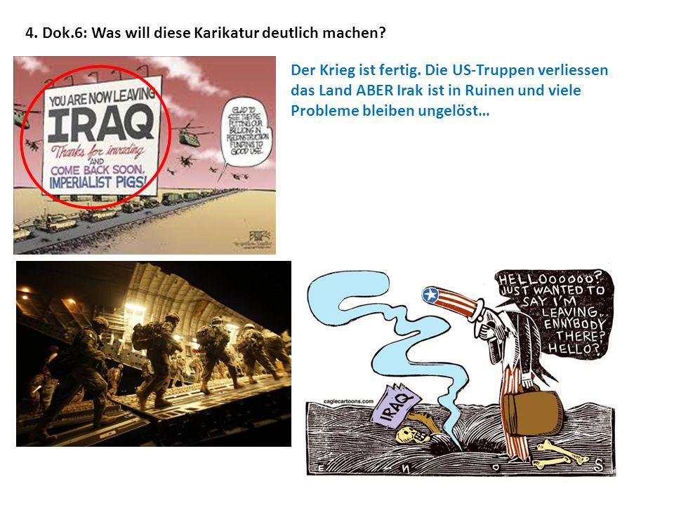4. Dok.6: Was will diese Karikatur deutlich machen