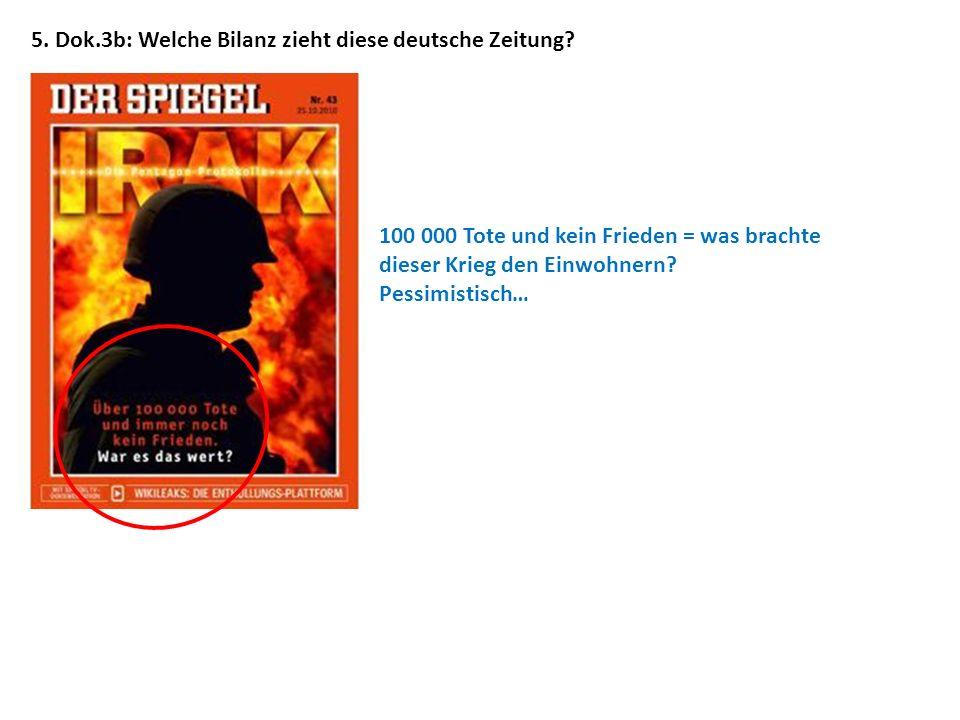 5. Dok.3b: Welche Bilanz zieht diese deutsche Zeitung