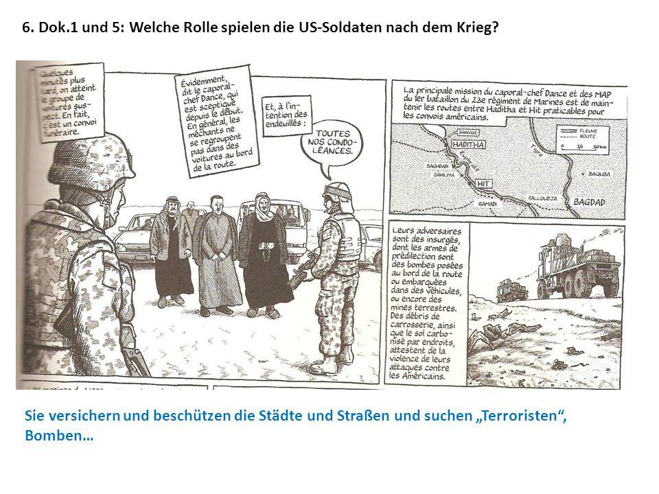 6. Dok.1 und 5: Welche Rolle spielen die US-Soldaten nach dem Krieg
