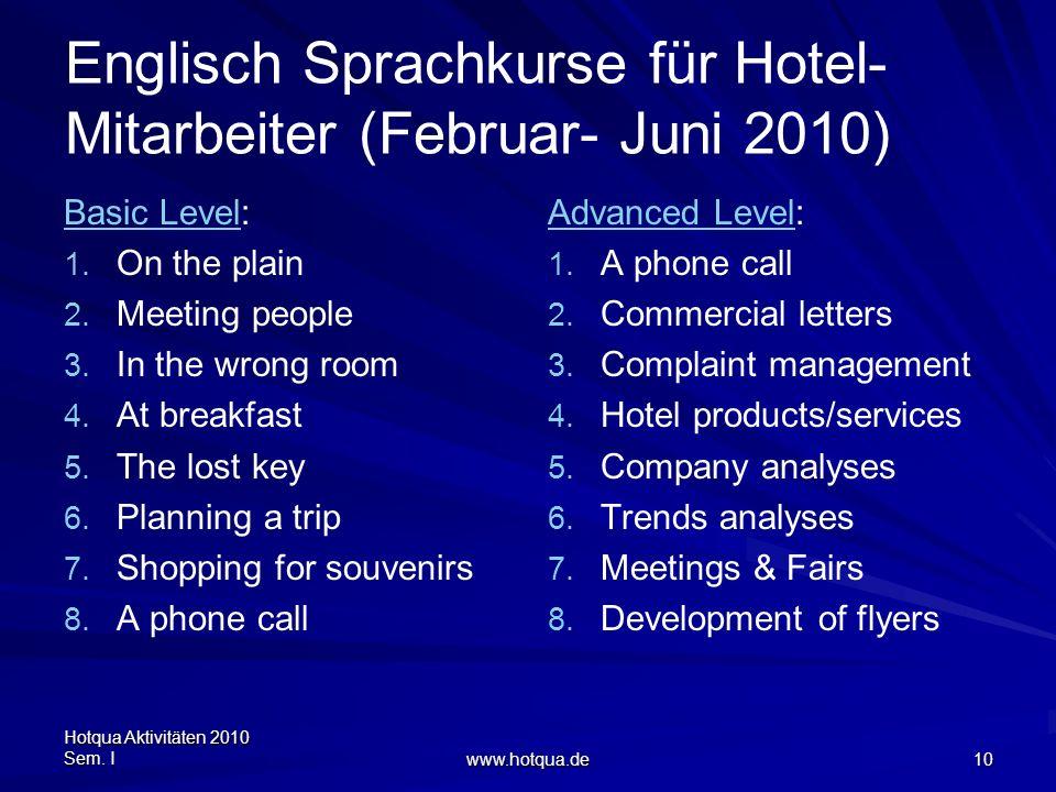 Englisch Sprachkurse für Hotel-Mitarbeiter (Februar- Juni 2010)