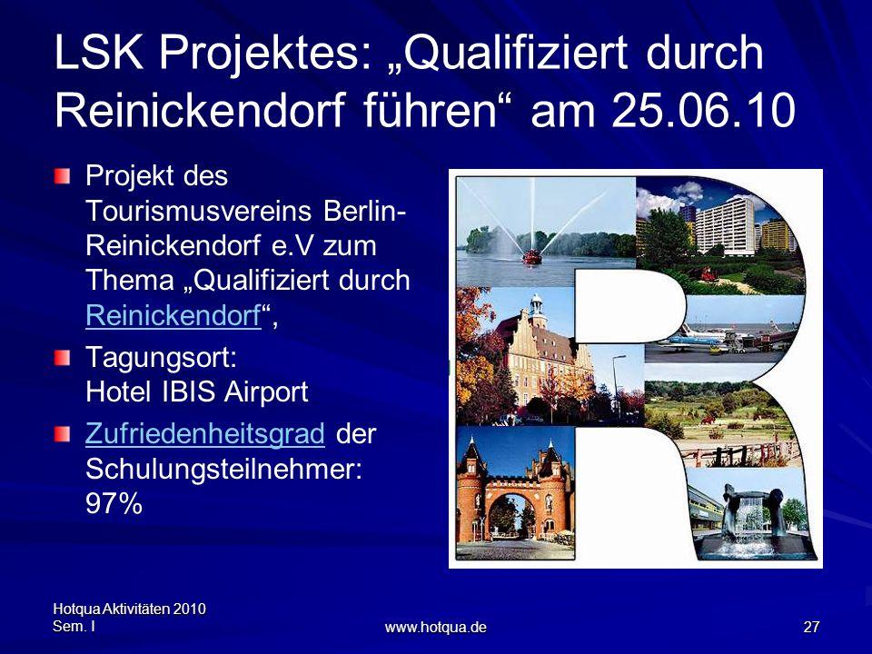 """LSK Projektes: """"Qualifiziert durch Reinickendorf führen am 25.06.10"""