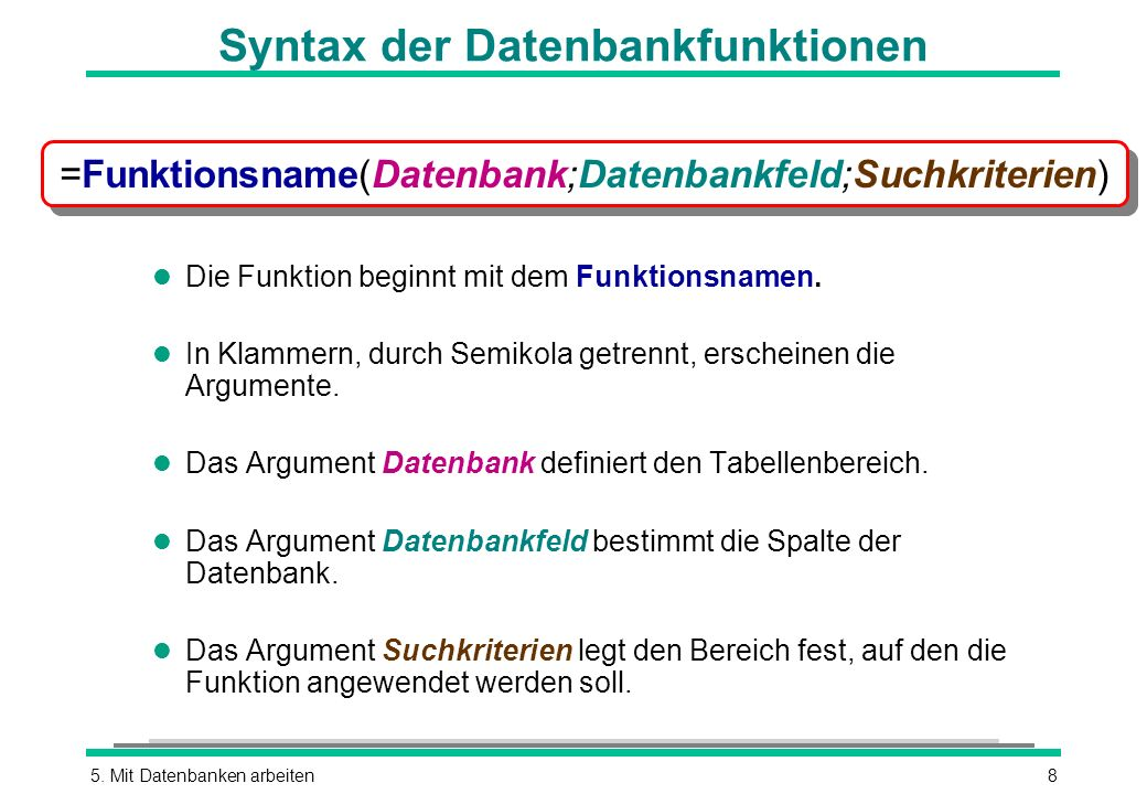 Syntax der Datenbankfunktionen