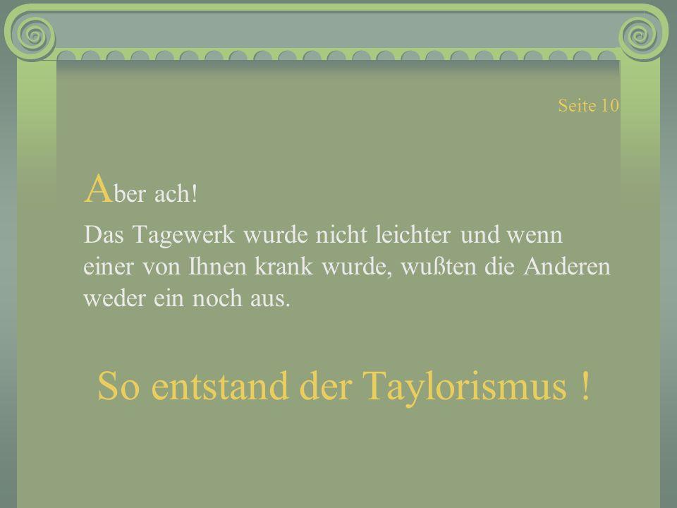So entstand der Taylorismus !