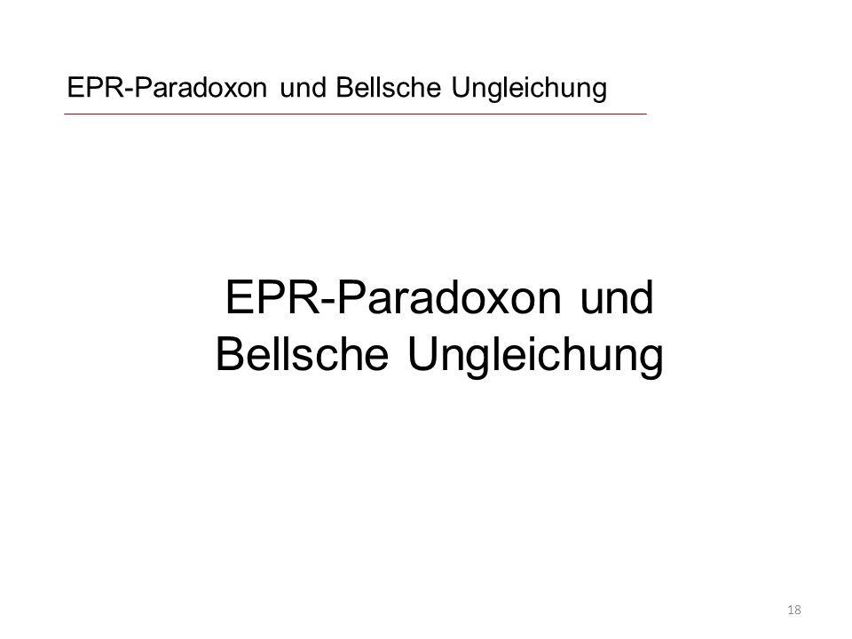 EPR-Paradoxon und Bellsche Ungleichung