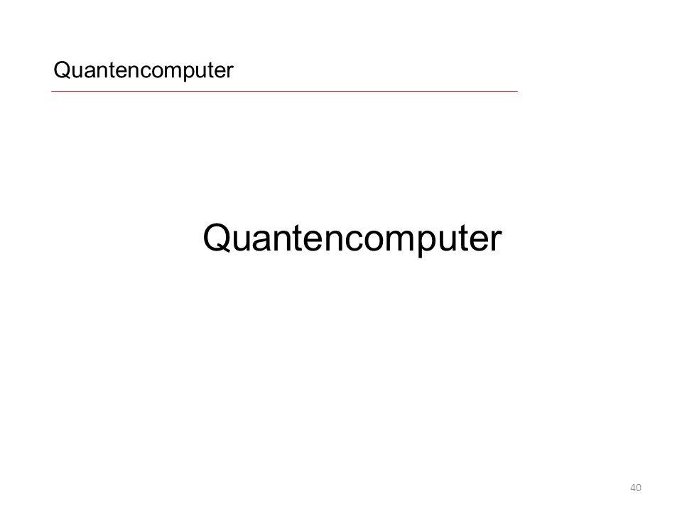 Quantencomputer Quantencomputer