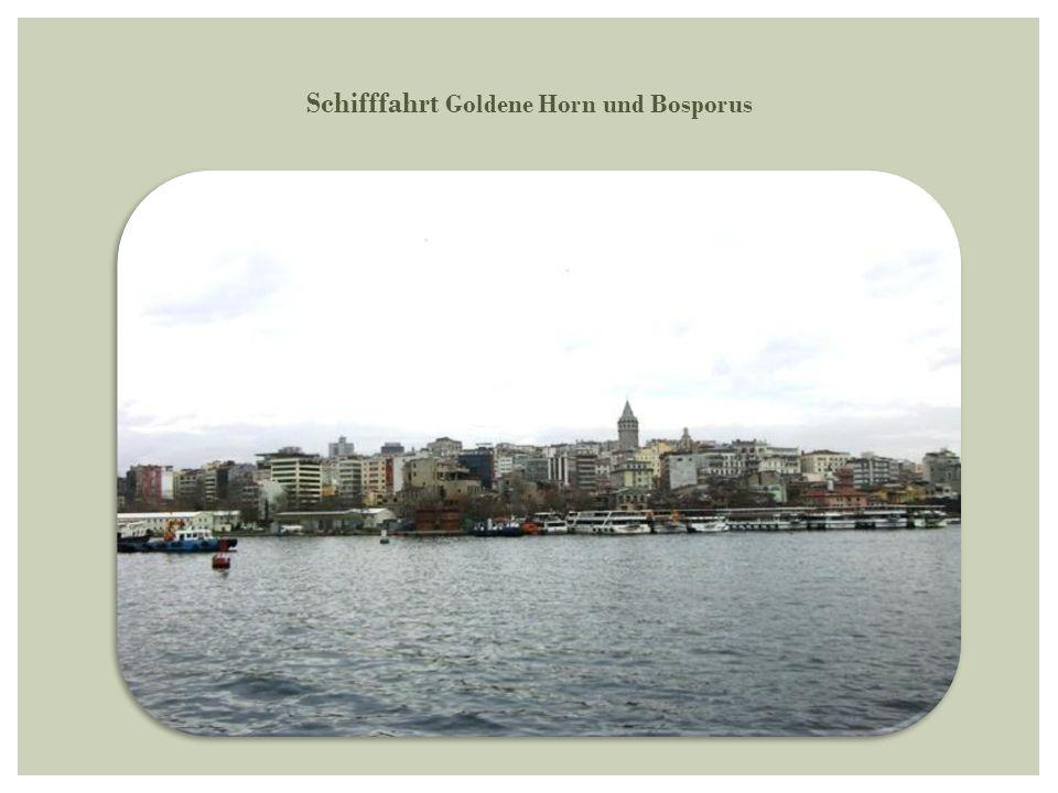Schifffahrt Goldene Horn und Bosporus
