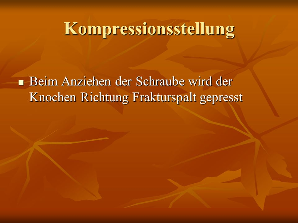 Kompressionsstellung