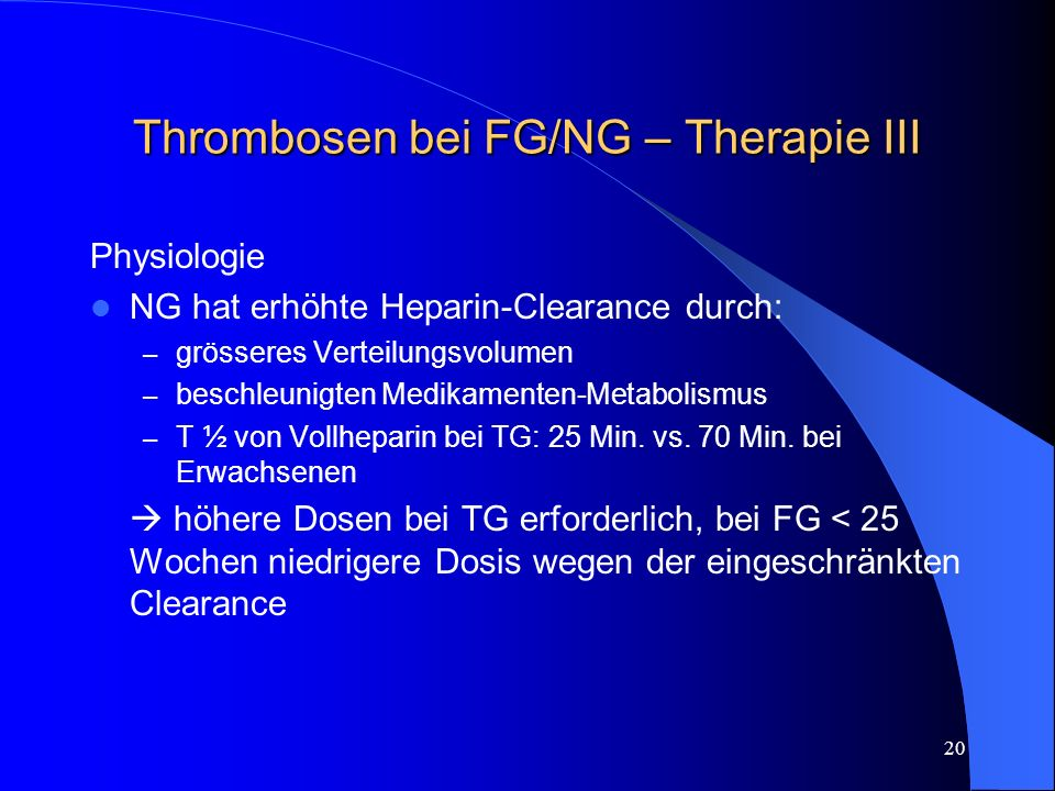 Thrombosen bei FG/NG – Therapie III