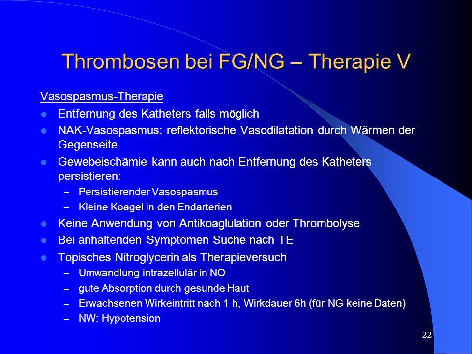 Thrombosen bei FG/NG – Therapie V