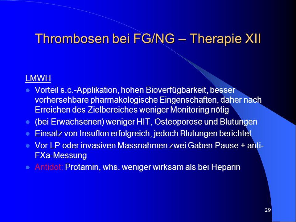 Thrombosen bei FG/NG – Therapie XII