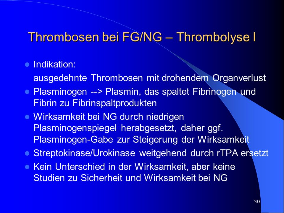 Thrombosen bei FG/NG – Thrombolyse I