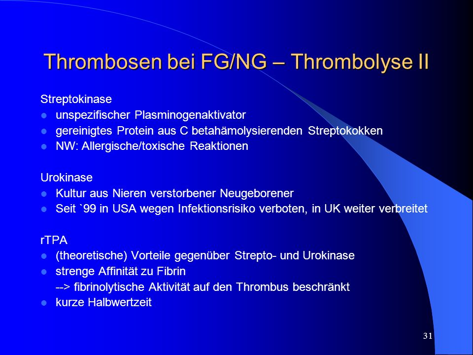 Thrombosen bei FG/NG – Thrombolyse II