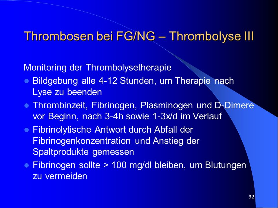 Thrombosen bei FG/NG – Thrombolyse III