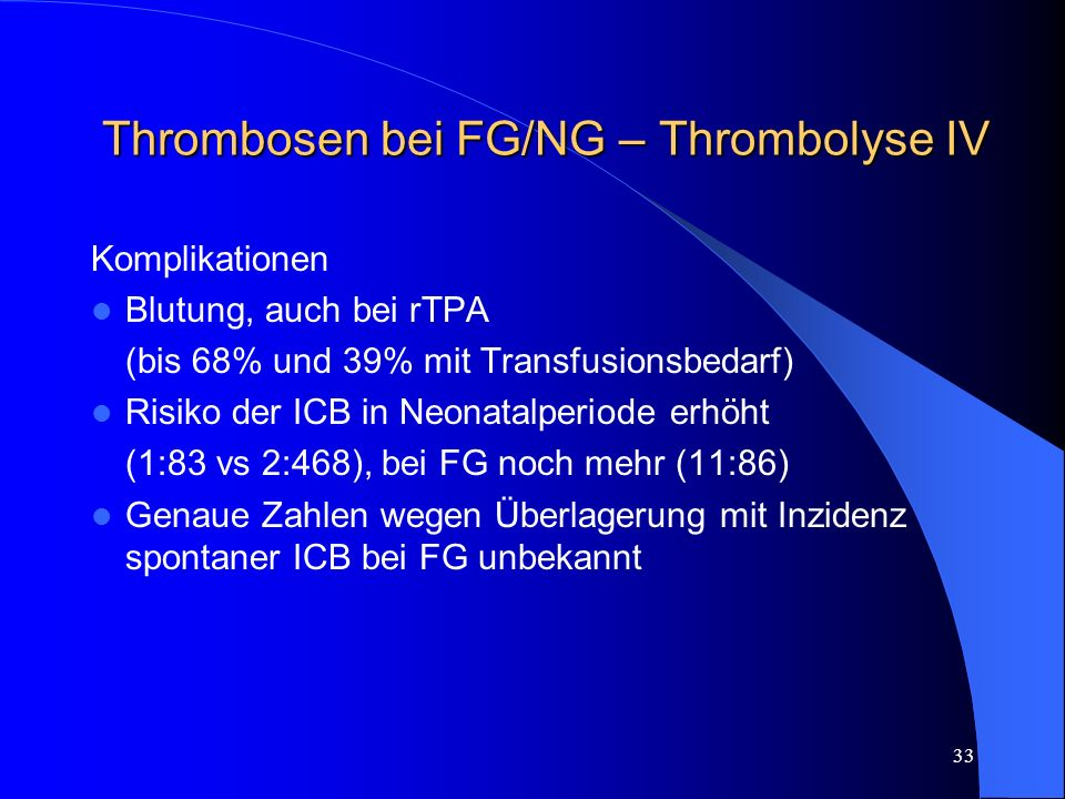 Thrombosen bei FG/NG – Thrombolyse IV