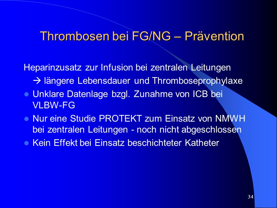 Thrombosen bei FG/NG – Prävention
