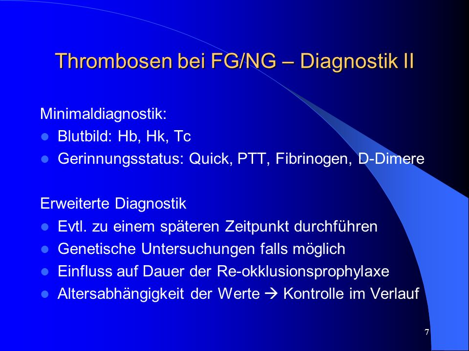 Thrombosen bei FG/NG – Diagnostik II