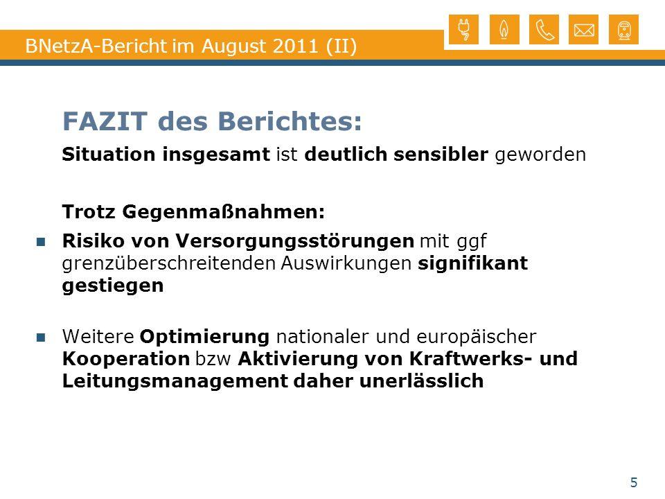 BNetzA-Bericht im August 2011 (II)