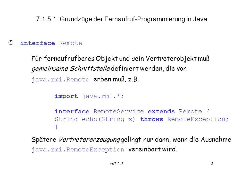 7.1.5.1 Grundzüge der Fernaufruf-Programmierung in Java