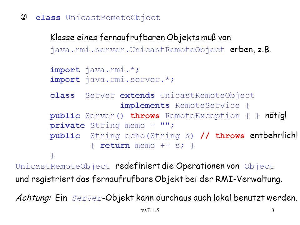  class UnicastRemoteObject