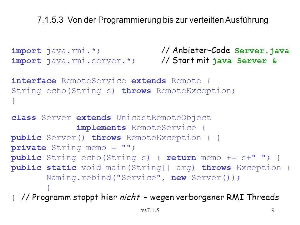 7.1.5.3 Von der Programmierung bis zur verteilten Ausführung