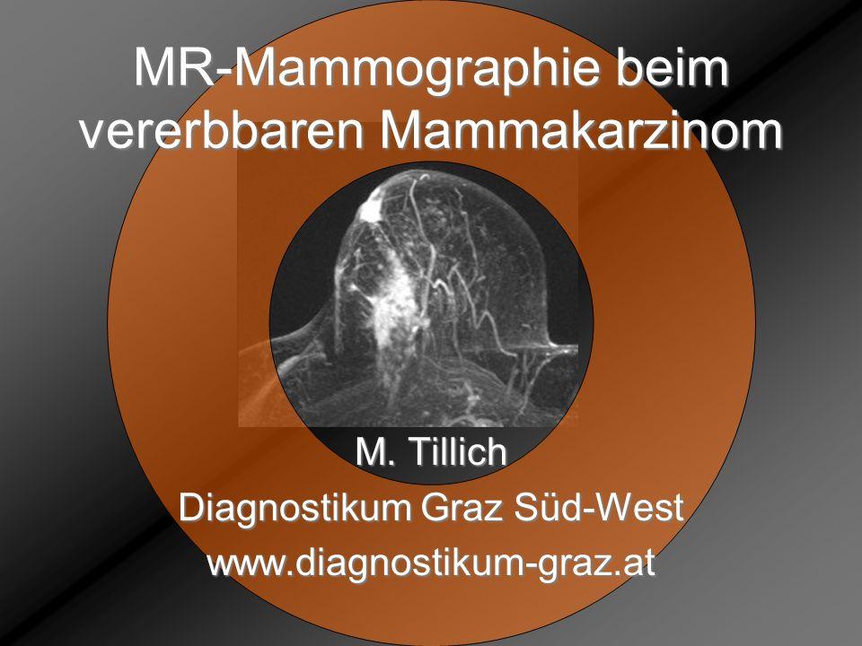 MR-Mammographie beim vererbbaren Mammakarzinom