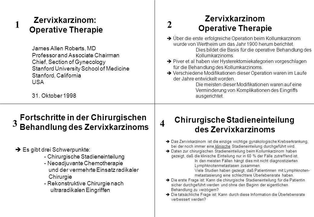 1 2 3 4 Zervixkarzinom Zervixkarzinom: Operative Therapie