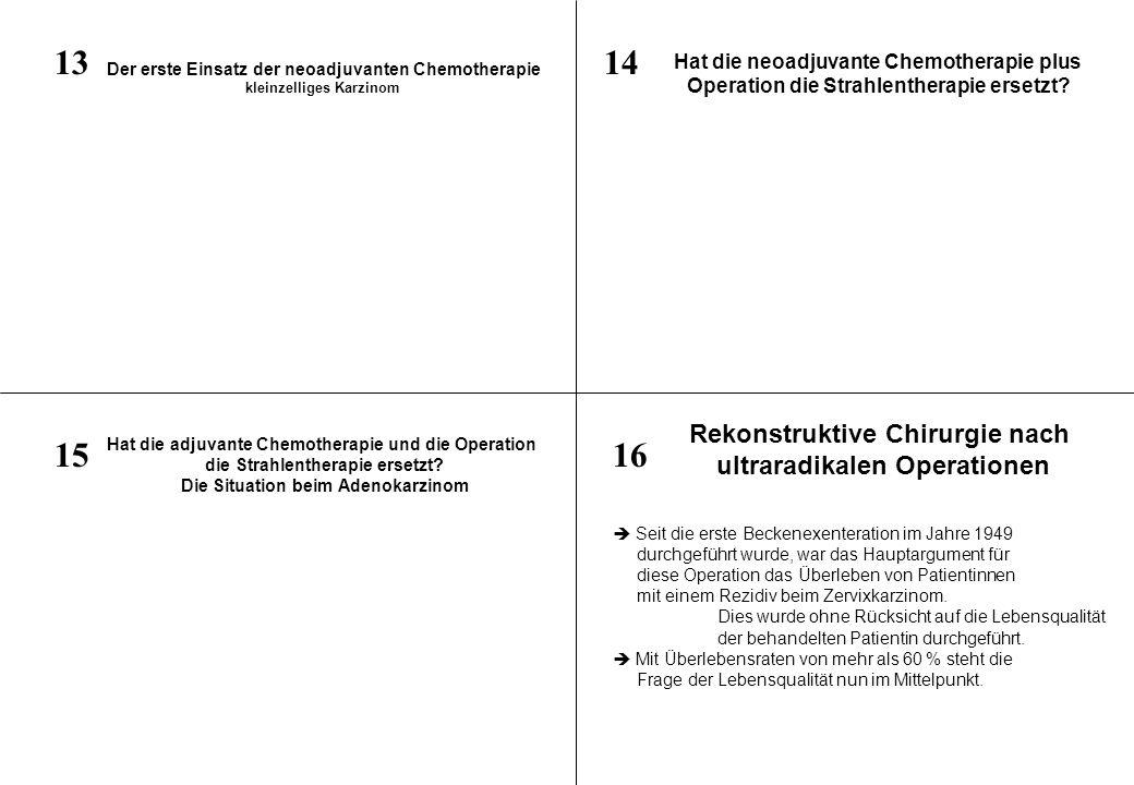 13 14 15 16 Rekonstruktive Chirurgie nach ultraradikalen Operationen