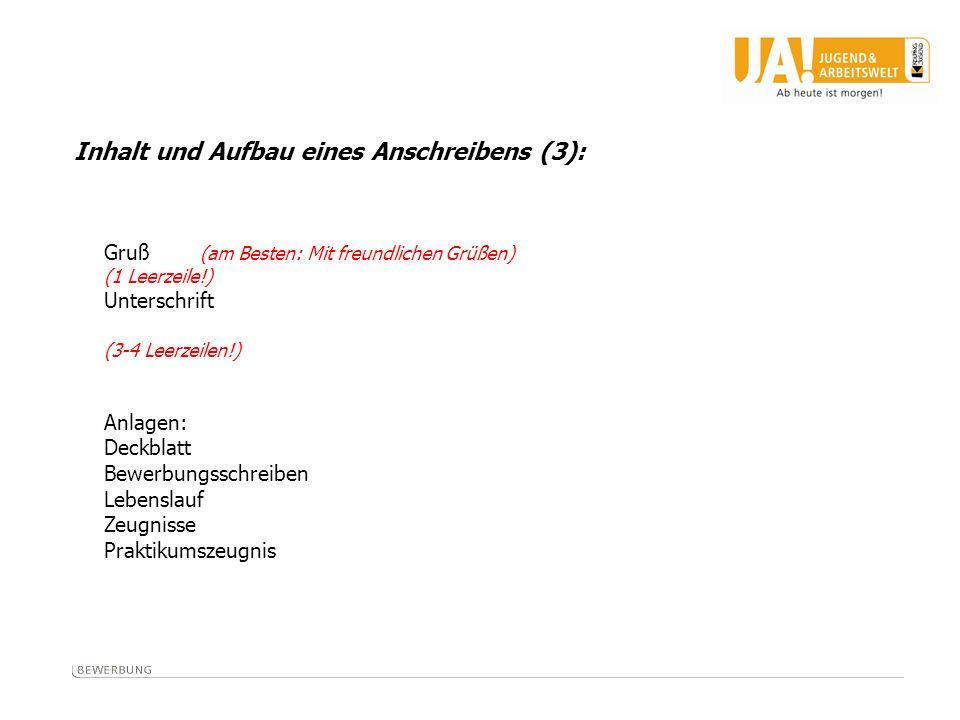 Inhalt und Aufbau eines Anschreibens (3):