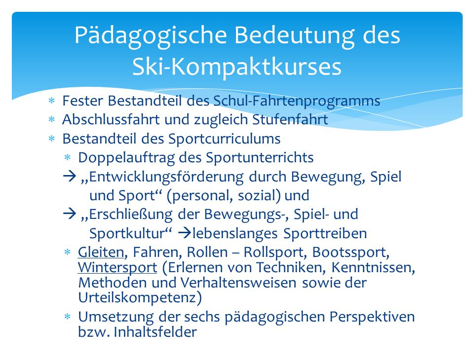 Pädagogische Bedeutung des Ski-Kompaktkurses