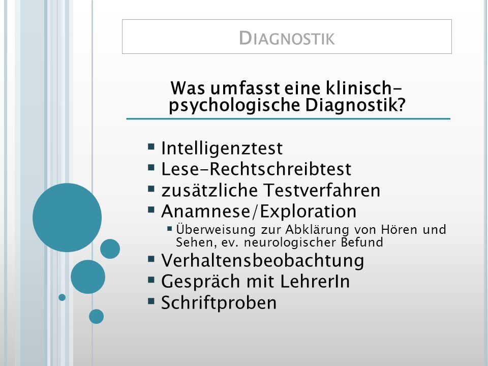 Was umfasst eine klinisch- psychologische Diagnostik