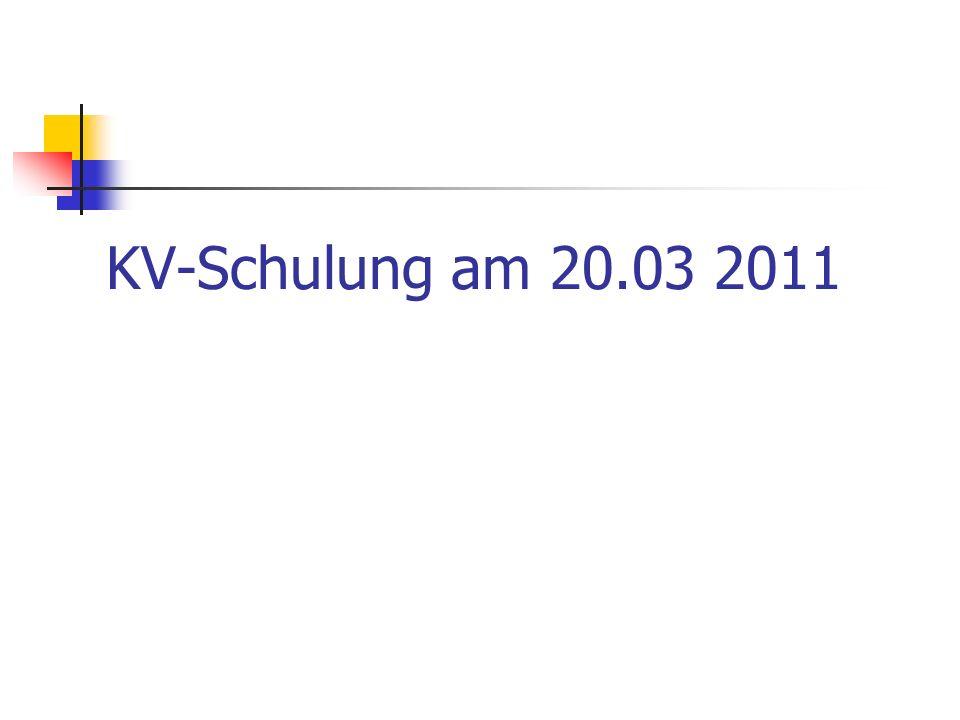KV-Schulung am 20.03 2011
