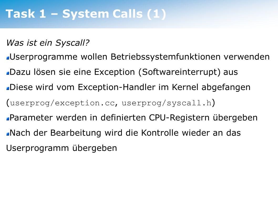 Task 1 – System Calls (1) Task 1 – System Calls (1)