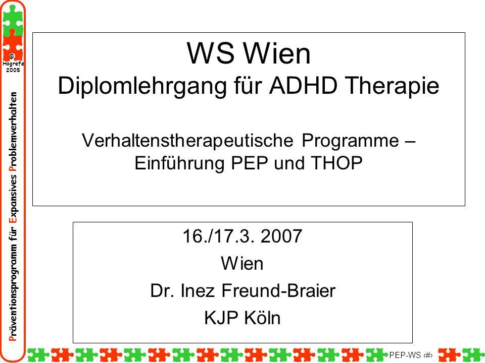 16./17.3. 2007 Wien Dr. Inez Freund-Braier KJP Köln