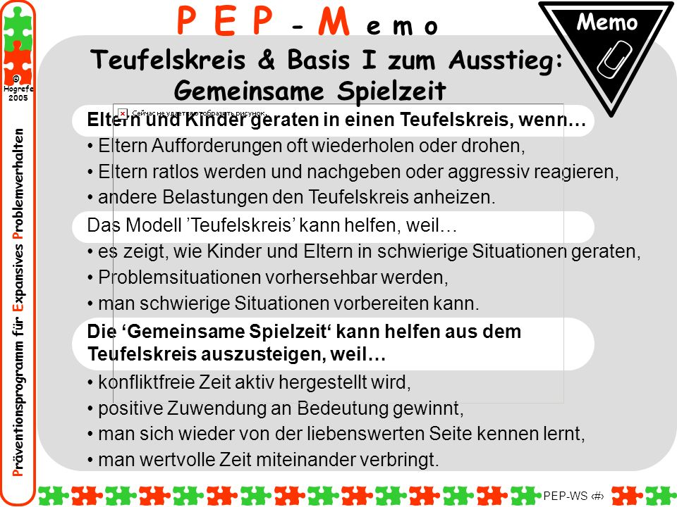 P E P - M e m o Teufelskreis & Basis I zum Ausstieg: Gemeinsame Spielzeit