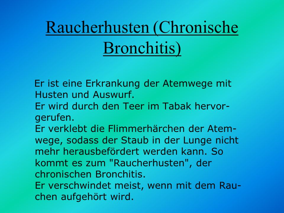 Raucherhusten (Chronische Bronchitis)